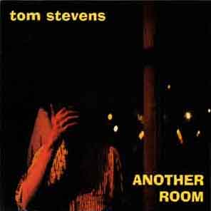 Tom Stevens - Another Room
