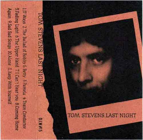 Tom Stevens - Last Night cassette cover
